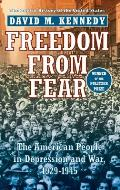 Freedom From Fear : the American People in Depression and War, 1929-1945 (99 Edition) Cover
