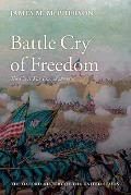 Battle Cry Of Freedom: The Era Of The Civil War by James M. Mcpherson