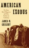 American Exodus: The Dust Bowl Migration & Okie Culture in California