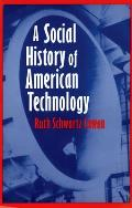 Social History of American Technology (97 Edition) Cover