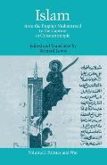 Islam : From the Prophet Muhammad To the Capture of Constantinople : Politics and War, Volume I (74 Edition)