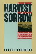 Harvest of Sorrow Soviet Collectivization & the Terror Famine