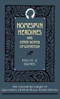 Homespun Heroines and Other Women of Distinction