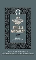 Collected Works of Phillis Wheatley Cover