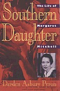 Southern Daughter The Life Of Mitchell