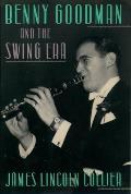 Benny Goodman & The Swing Era