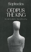 Oedipus the King: Sophocles (Greek Tragedy in New Translations) Cover
