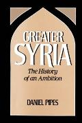 Greater Syria History Of An Ambiti