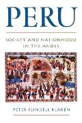 Peru Society & Nationhood in the Andes