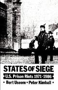 States of Siege: U.S. Prison Riots 1971-1986