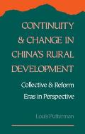 Continuity and Change in China's Rural Development: Collective and Reform Eras in Perspective