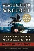 What Hath God Wrought: The Transformation of America, 1815-1848 (Oxford History of the United States) Cover