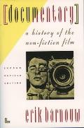 Documentary A History of the Non Fiction Film