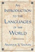 Introduction To the Languages of the World (97 Edition)