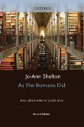 As the Romans Did A Sourcebook in Roman Social History