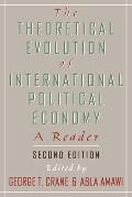 The Theoretical Evolution of International Political Economy: A Reader. 2nd Edition