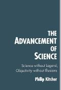 Advancement of Science : Science Without Legend, Objectivity Without Illusions (93 Edition)