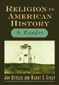 Religion in American History: A Reader