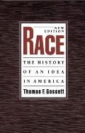 Race: The History of an Idea in America (Race and American Culture) Cover