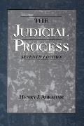 Judicial Process : an Introductory Analysis of the Courts of the United States, England, and France (7TH 98 Edition)