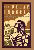 Dream Endures California Enters the 1940s