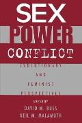 Sex Power Conflict Evolutionary & Feminist Perspectives