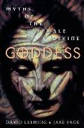 Goddess Myths Of The Female Divine