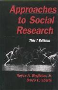 Approaches To Social Research 3rd Edition