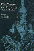Film Theory & Criticism Introductory Readings 5th Edition