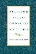 Religion and the Order of Nature (96 Edition)
