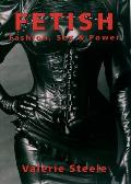 Fetish: Fashion, Sex and Power Cover