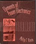Elements of Power Electronics (98 Edition)