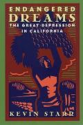 Endangered Dreams: The Great Depression in California Cover
