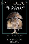 Mythology The Voyage Of The Hero 3rd Edition