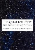 The Quest for Unity: The Adventure of Physics