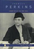 Frances Perkins Champion Of The New Deal