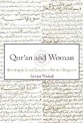 Quran & Woman Rereading the Sacred Text from a Womans Perspective