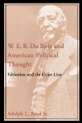 W.E.B. Du Bois and American Political Thought: Fabianism and the Color Line