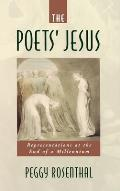 The Poets' Jesus: Representations at the End of the Millennium