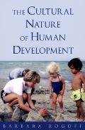 Cultural Nature of Human Development (03 Edition)