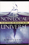 Non Local Universe The New Physics & Mat