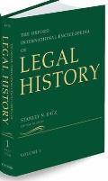 Oxford International Encyclopedia of Legal History 6 Volumes