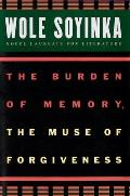 The W.E.B. Du Bois Institute Series||||The Burden of Memory, the Muse of Forgiveness