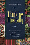 Thinking Musically Experiencing Music