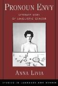 Studies in Language and Gender #2: Pronoun Envy: Literary Uses of Linguistic Gender