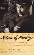 Flares of Memory: Stories of Childhood During the Holocaust Cover