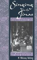 Singing to the Jinas: Jain Laywomen, Mandal Singing, and the Negotiations of Jain Devotion