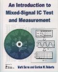 Introduction To Mixed-signal IC Test and Measurement (01 Edition)