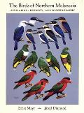 The Birds of Northern Melanesia: Speciation, Ecology, and Biogeography
