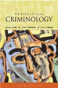 Theoretical Criminology 5th Edition